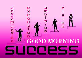 Success Good Morning Images Wallpaper photo Download