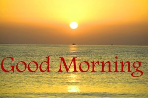 Sunrise Good Morning Images Photo Pics Download