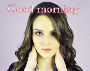 Beautiful Girls Good Morning Images Pictures HD Download