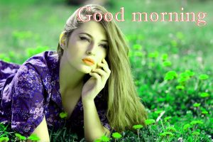 Beautiful Girls Good Morning Images Wallpaper Pics