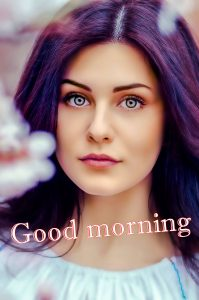 Beautiful Girls Good Morning Images Photo Pics Download