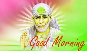 Sai Baba Good Morning HD Wishes Images Pics Download For Whatsaap