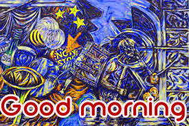 Art Good Morning Images Photo Wallpaper Download for Whatsaap