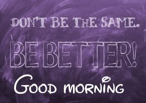 Good Morning Images Photo Pictures With English Quotes