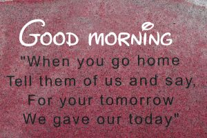 English Quotes Good Morning Images Photo Wallpaper HD Download for Whatsaap